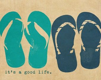 Flip flops Beach Summer Typography Positivity - 8 x10 print by Dawn Smith