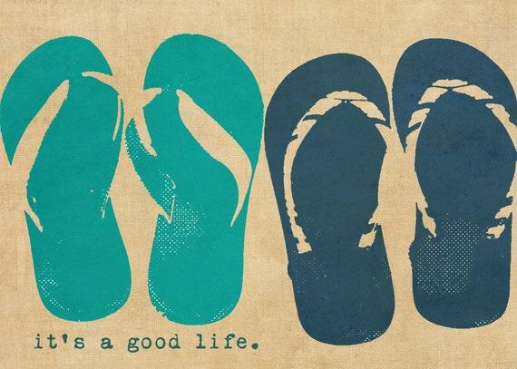 Flip flops Beach Summer Typography Positivity  - 5 x7 print by Dawn Smith