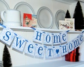 Home Sweet Home Banner, Blue & White, Sign Garland Decoration