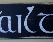 Vintage Styled Gaelic Welcome Sign/ Black