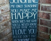 """You Are My Sunshine Subway Sign - Hand Painted and Distressed with vinyl lettering - 11""""x24"""""""