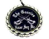 Goonies Never Say Die Bottle Cap Pendant Necklace