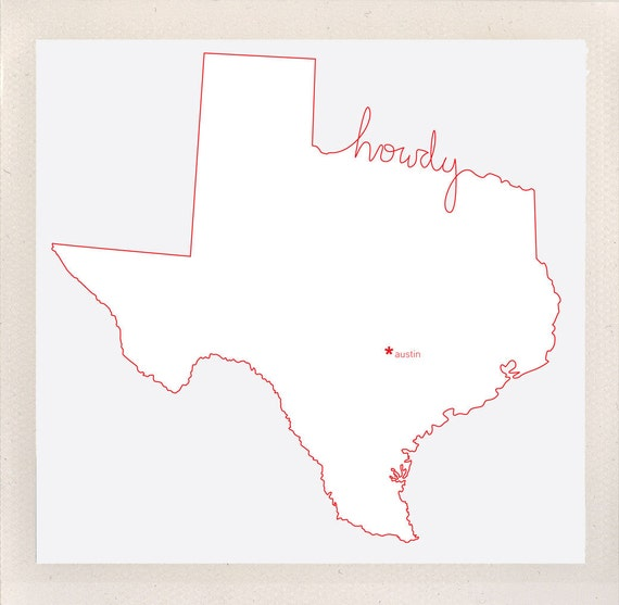 howdy, texas / state salutations / custom 8x10 color print