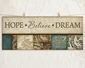 Hope Believe Dream 8x18 Art Print -Inspirational Wall Decor -Family Values -Decorative Leaf Border -Teal, Brown, Tan