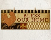 Bless our Home Rooster 8x18 Art Print