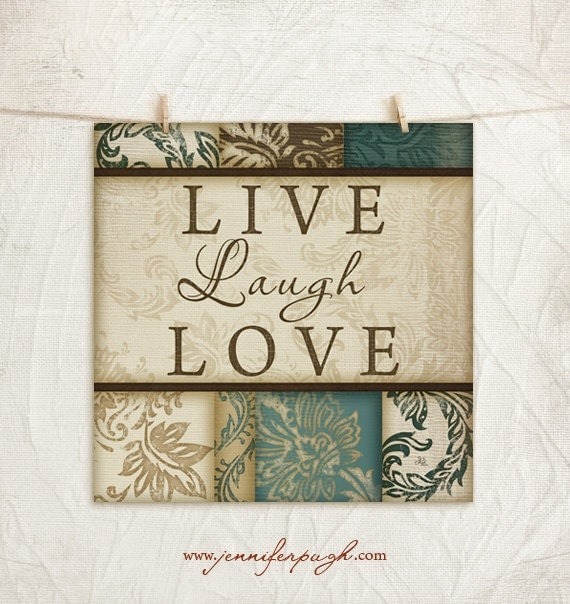 Live Laugh Love 12x12 Art Print -Inspirational Wall Decor -Decorative Leaf Border, Teal, Brown, Tan