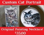 Custom Cat Portrait Necklace Hand Painted Pet Portrait Mini Cat Painting Pet Owner Jewelry Cat Jewelry Gift Crazy Cat Lady Necklace Feline