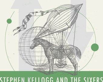 Stephen Kellogg and The Sixers gig poster- screen print, limited edition