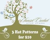 SALE---Choose Any 3 PDF Crochet Hat Patterns for 10 Dollars