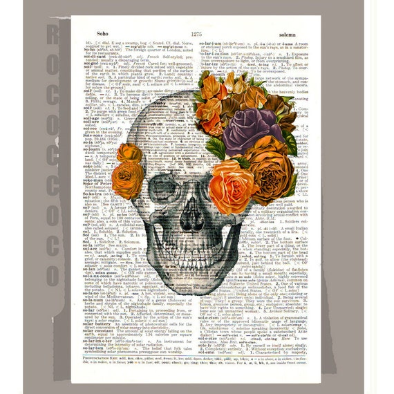 Skull with Roses2 - ORIGINAL ARTWORK on Upcycled Vintage Dictionary page -Upcycled Book Print