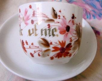 Vintage Porcelain Cup and Saucer-Think of Me, Floral