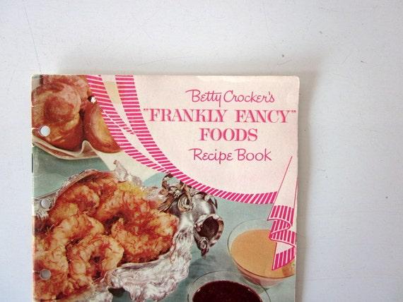 Vintage 1959 Betty Crocker Fancy Foods Recipe Book