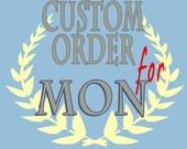 custom order for Mon