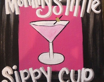 Mommy's Little Sippy Cup