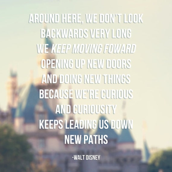 Feelings Walt Disney Quotes Keep Moving Forward | Quote