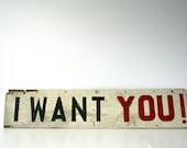 vintage folk art sign -i want you