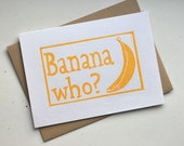 Eco-Friendly Greeting Card - Yellow and White Banana Who