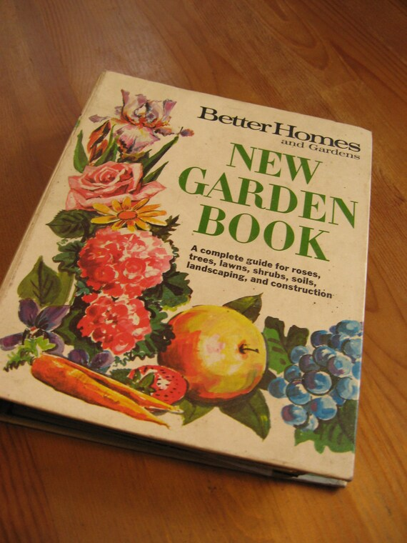 Vintage new garden book 1968 better homes and gardens - Better homes and gardens cookbook 1968 ...