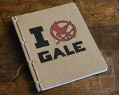 Hunger Games Inspired Journal or Jotter- I Love (Mockingjay) Gale- Blank or Lined Pages