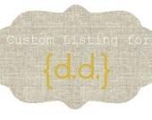 Custom Listing for d.d.