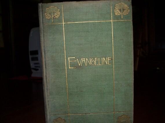EVANGELINE A Tale of Acadie