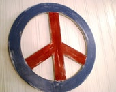 SALE Primitive Aged Rustic Wooden Peace Sign- Red, White and Blue, Shabby Chic/Cottage chic