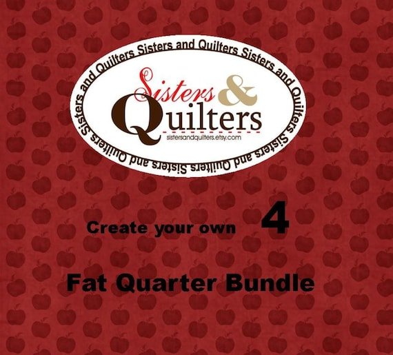 Create Your Own Fat Quarter Bundle of 4