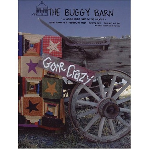 The Buggy Barn Gone Crazy Quilt Patterns