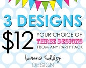 ANY 3 DESIGNS, your choice