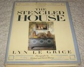 The Stenciled House, a hard back book by Lyn Le Grice, A How To Book, Step By Step On Stenciling
