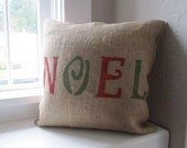 "SALE- 40% OFF- Christmas Pillow ""Noel""-Burlap Coffee Sack-16x16 inch"