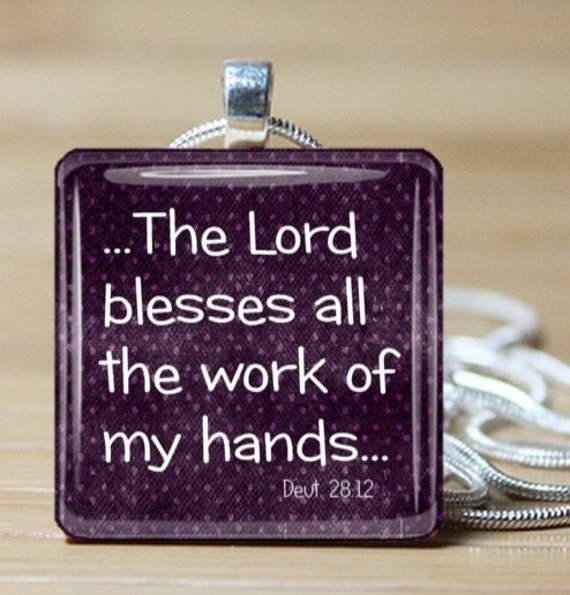 Items Similar To Bless The Work Of Your Hands Bible Verse