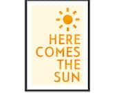 Here comes the sun - 13x19 Print - Retro Inspired