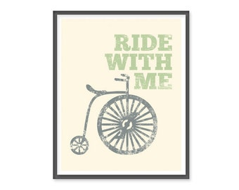Ride with me -  8x10 vintage bike print