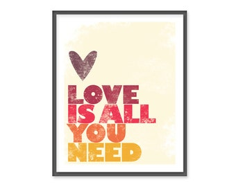 Love is all you need - 8x10 print - Red, Orange & Yellow