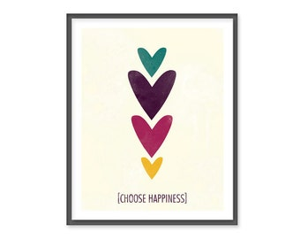 Choose Happiness -  8x10 Print