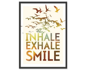 Inhale Exhale Smile - 5x7 print - Retro Themed