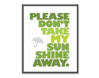 Please don't take my sunshine away - 8x10 print - Chartreuse Green