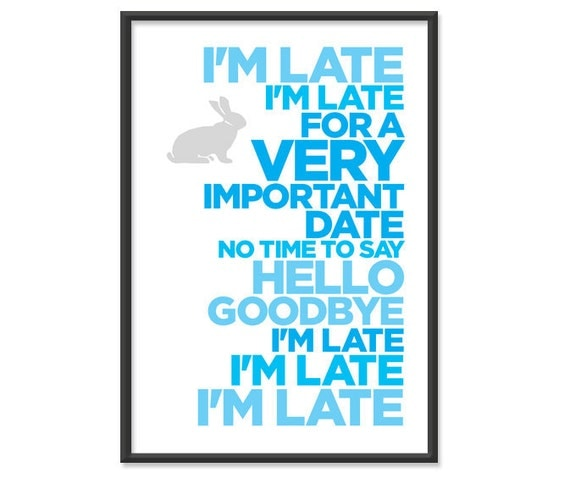 Alice in Wonderland - I'm Late for a Very Important Date - 13x19 print - Light Blue