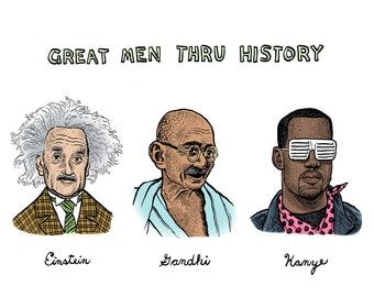Great Men Thru History Print