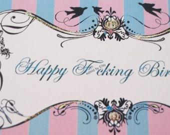 """Happy F""""cking Birthday"""