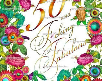 """50 and f""""cking fabulous greeting card"""