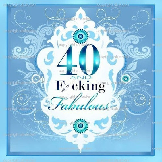 """40 and f""""cking fabulous greeting card"""
