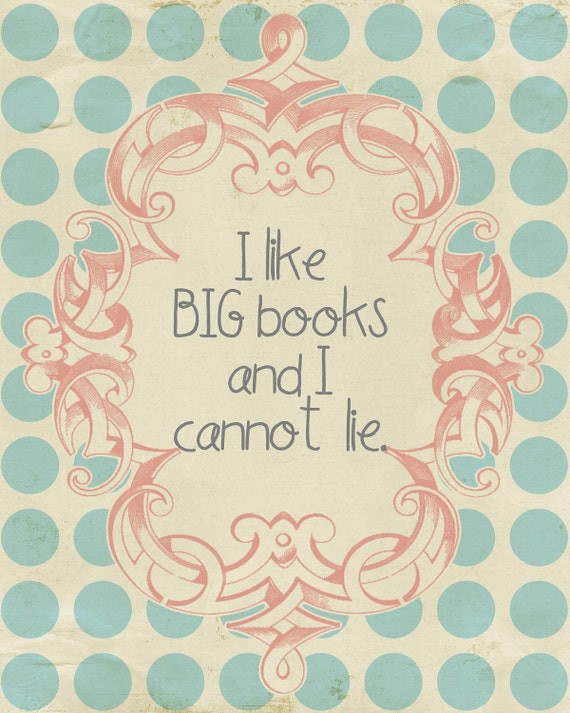 Items similar to i like big books and i cannot lie digital for Art sites like etsy
