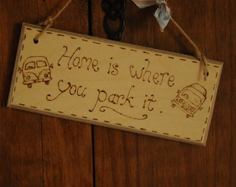 Campervan hanging sign engraved with pyrography, rustic camper gift for camping holidays / vacation / traveler