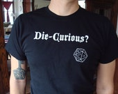 Die Curious Guy's Shirt