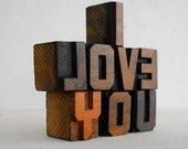 FREE SHIPPING - I Love You - Vintage Letterpress Wooden Letters Collection L33