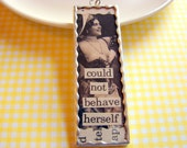 Soldered Glass Art Pendant - She Could Not Behave Herself - Microscope Slide - Collage Burlesque Victorian Naughty Girl - One of a Kind