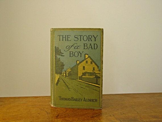 SALE.....The Story of Bad Boy 1914 Thomas Baily Aldrich RARE Antique Book