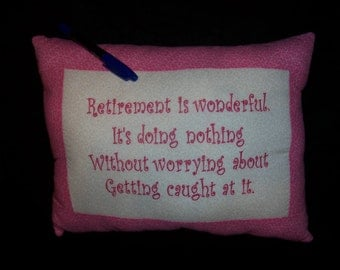 Retirement pillow with saying to personalize